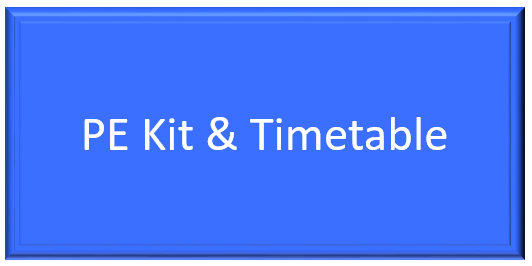 PE kit and Timetable